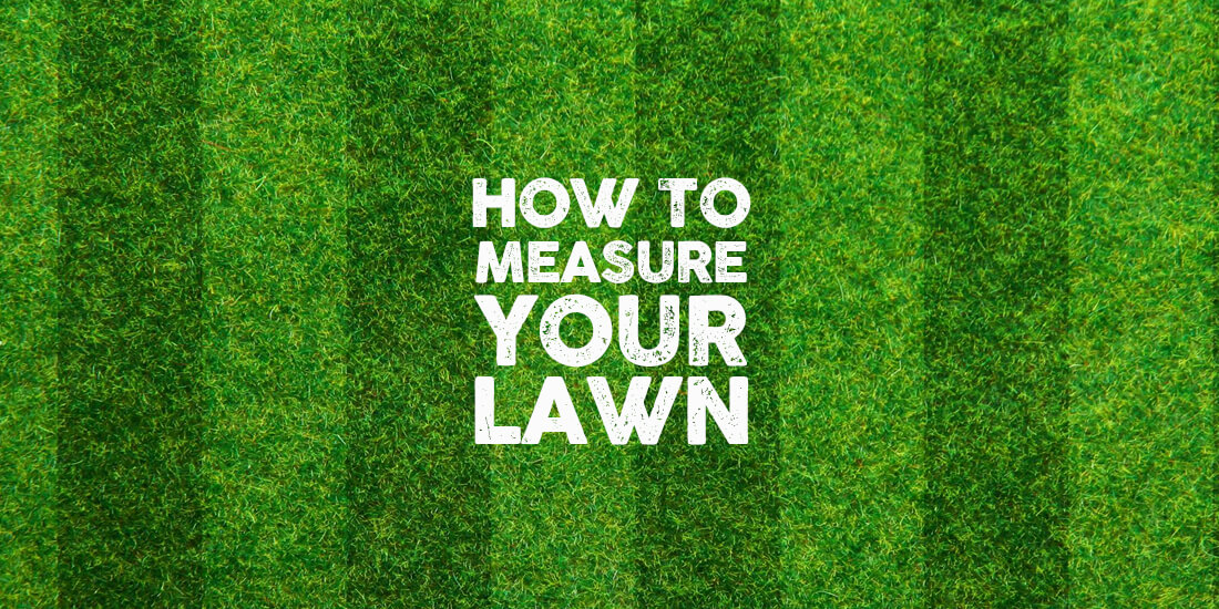 How to measure your lawn